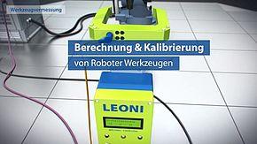 TCP-Kalibriersystem, Vermessung von Roboterwerkzeugen und Vorrichtungen
